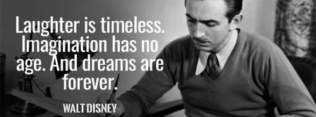 Dreams Are Forever Walt Disney Quote Facebook Covers