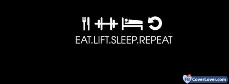 Eat Lift Sleep Repeat Facebook Covers
