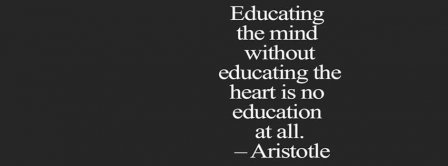 Educating Quotes Aristotle Facebook Covers