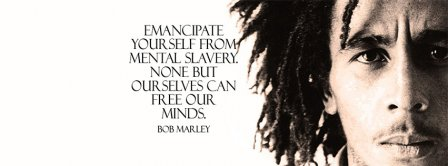 Emancipate Yourself Bob Marley Quote Facebook Covers