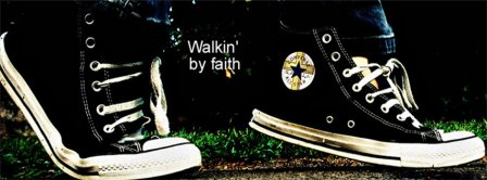 Walking By Faith Facebook Covers
