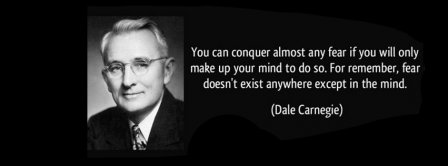 Fear DoesnT Exist Dale Carnegie Facebook Covers