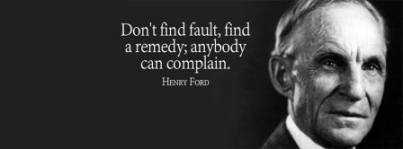 Find A Remedy Henri Ford Quote Facebook Covers