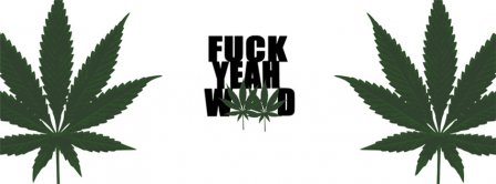 Fuck Ya Weed Facebook Covers