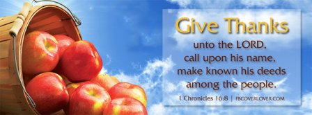Give Thanks Unto The Lord Facebook Covers