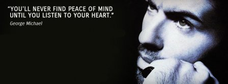 Georges Michael Quote Facebook Covers