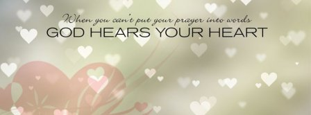 God Hears Your Heart Facebook Covers