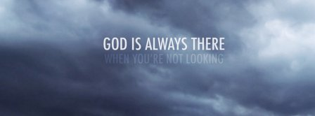 God Is Always There Facebook Covers