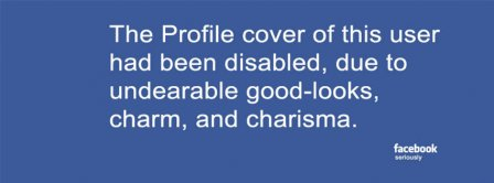 Good Looks Disabled Facebook Covers