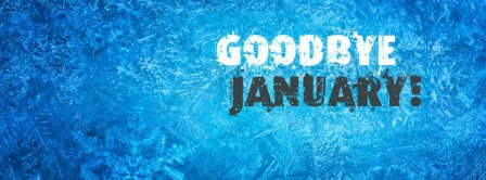 Goodbye January Facebook Covers