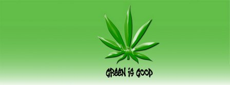 Green Is Good Facebook Covers