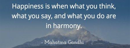 Happiness Is Harmony Mahatma Gandhi Facebook Covers