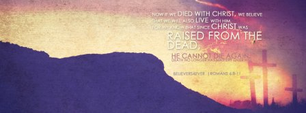 Happy Easter Jesus Christ Raised From The Dead Facebook Covers