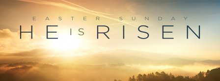 Happy Easter Jesus Has Risen Facebook Covers