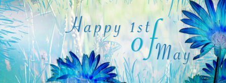 Happy 1st Of May Facebook Covers