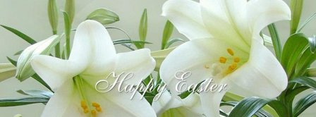 Happy Easter White Lilies Facebook Covers