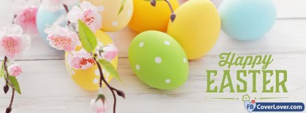 Happy Easters 13 Facebook Covers