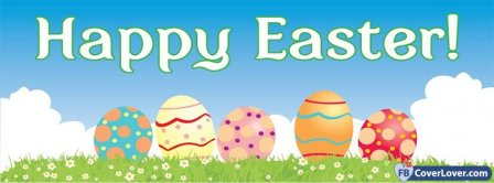 Happy Easters Cover 18 Facebook Covers