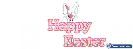 Happy Easters Cute Bunny Facebook Covers