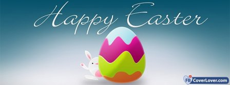 Happy Easters Egg And Bunny Facebook Covers