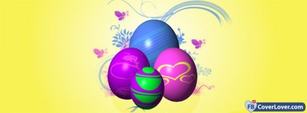 Happy Easters Eggs Facebook Covers