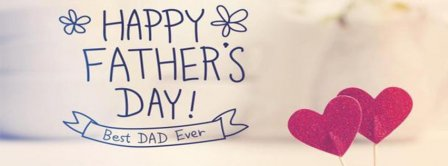 Happy Fathers Day Best Dad Ever Facebook Covers