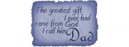Happy Fathers Day Greatest Gift From God Facebook Covers