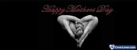Happy Mothers Day 23 Facebook Covers