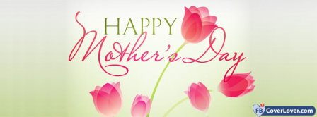 Happy Mothers Day Tulips Facebook Covers