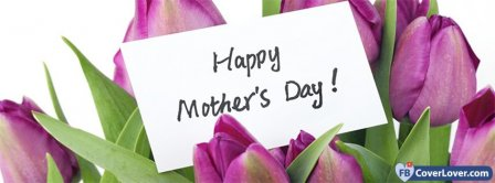 Happy Mothers Day 4 Facebook Covers
