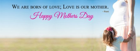Happy Mothers Day Rumi Facebook Covers