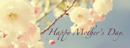 Happy Mothers Day Spring Facebook Covers