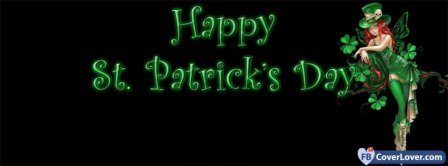 Happy Saint Patrick Day Facebook Covers