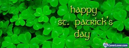 Happy Saint Patrick 4 Facebook Covers