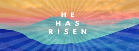 He Has Risen Easters Rainbow Facebook Covers
