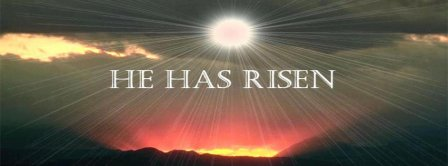 He Has Risen Easters Volcano Facebook Covers