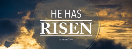 He Has Risen Matthew Facebook Covers