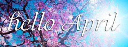 Hello April 2 Facebook Covers