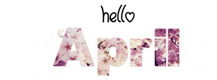 Hello April Facebook Covers