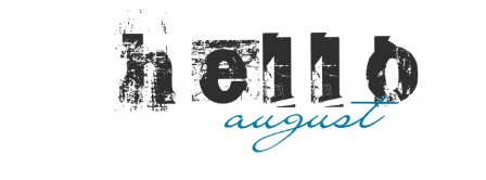 Hello August Graffiti Facebook Covers