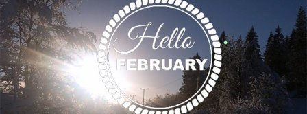 Hello February Sunrise Facebook Covers