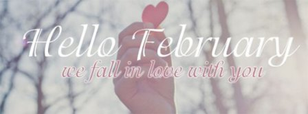 Hello February We Fall In Love Facebook Covers
