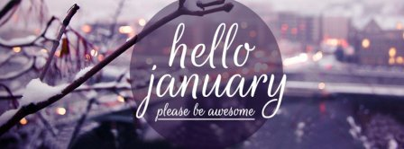 Hello January Please Be Awesome Facebook Covers