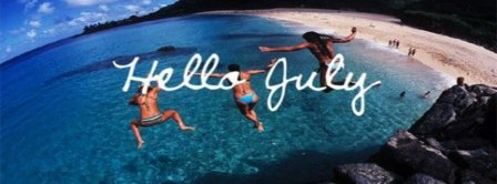Hello July Facebook Covers