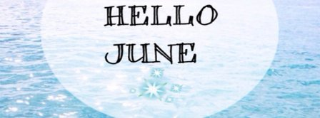 Hello June Seaside Facebook Covers