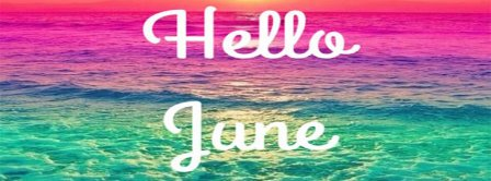 Hello June Sunset Facebook Covers