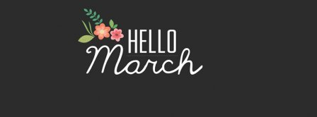 Hello March Cute Flowers Facebook Covers