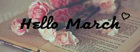 Hello March Love Roses Facebook Covers