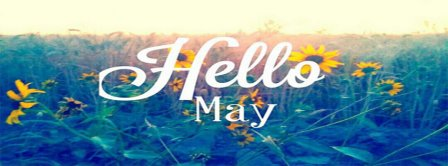 Hello May 4 Facebook Covers