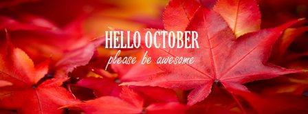 Hello October Please Be Awesome Facebook Covers